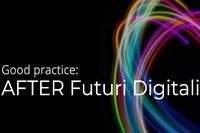 AFTER, FUTURI DIGITALI, tra le best practice della Learning Platform di Interreg Europe