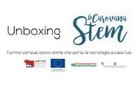 Unboxing Carovana STEM: al via un campus online gratuito sulle competenze digitali