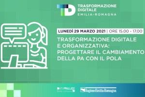 """""""Trasformazione digitale e organizzativa: progettare il cambiamento della PA con il POLA"""""""